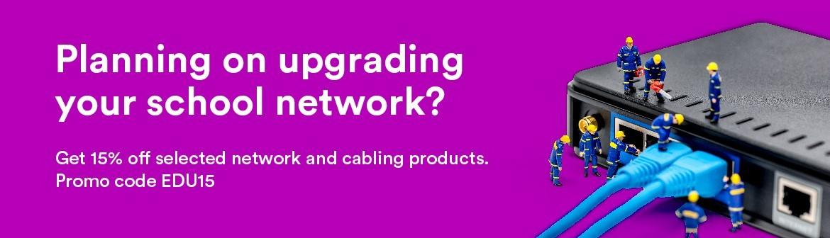 Planning on upgrading your school network?